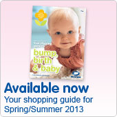 Bump, Birth & Baby - your shoppimg guide for spring & summer 2013