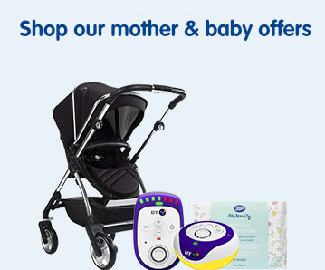 Shop our Mother & Baby offers