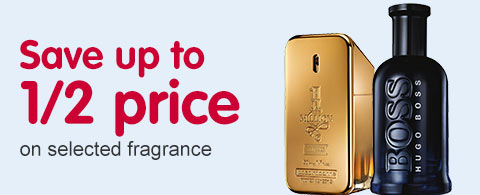 Save up to 1/2 price on selected fragrance