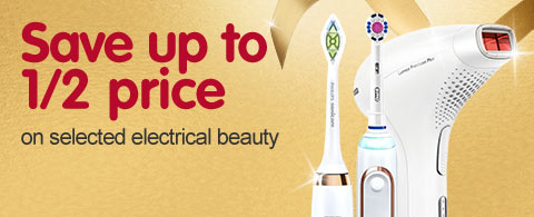 Save up to 1/2 price on selected electrical beauty