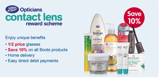 Boots Opticians Contact Lens Reward Scheme. Enjoy unique benefits: Half price glasses. Save 10 percent on all Boots products. Home delivery. Easy direct debit payments.