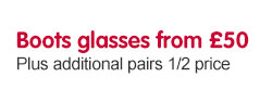 Boots glasses from £50