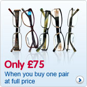 Only £75 designer second pair when you buy first pair at ful price