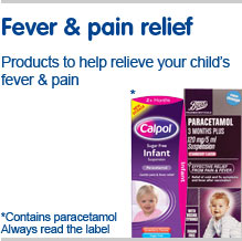 Fever & pain relief, products to help relieve your childs fever and pain