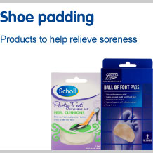 View our full range of shoe padding. Products to help relieve soreness