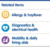 Homecare, allergy and hayfever, diagnostics and electrical health, mobility and daily living aids