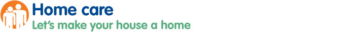 Home care - Let's make your house a home