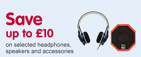 Save up to £10 on selected heaphones, speakers and accessories