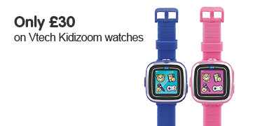 Only £30 on Vtech Kidizoom watches