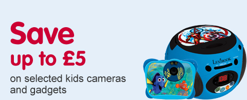 Save up to £5 on selected kids cameras and gadgets