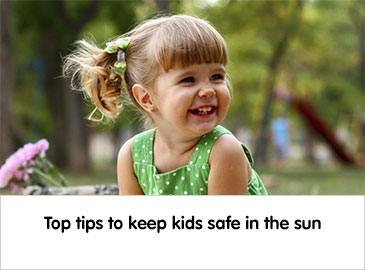 Top tips for Kids in the sun